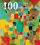 Klee, Paul: 100 Paul Klee Masterpieces. (100 Masterpieces)
