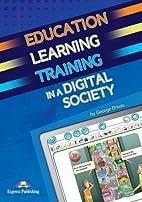 Education Learning & Training in a Digital…