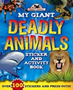Giant Deadly Animals (Giant Sticker and…