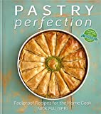 Pastry Perfection: Foolproof Recipes for the…