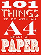 101 Things to Do with an A4 Sheet of Paper…