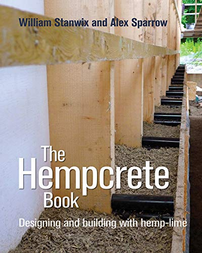 the-hempcrete-book-designing-and-building-with-hemp-lime-sustainable-building