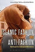 Islamic Fashion and Anti-Fashion: New…