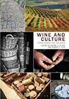 Wine and Culture: Vineyard to Glass by…
