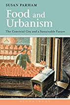 Food and Urbanism: The Convivial City and a…