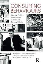 Consuming behaviours : identity, politics…