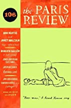 The Paris Review 196 2011 Spring by Paris…