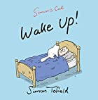 Wake Up!: A Simon's Cat Book by Simon…