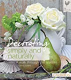 Decorating Simply and Naturally: A Walk…