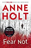 Anne Holt: Fear Not