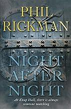 Night After Night by Phil Rickman
