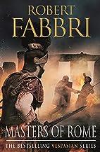 Masters of Rome by Robert Fabbri