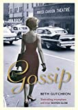 Beth Gutcheon: Gossip