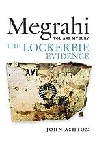 Megrahi: You Are My Jury: The Lockerbie…