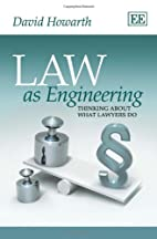 Law As Engineering: Thinking About What…