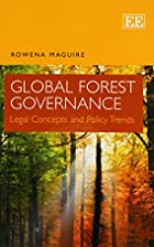 Global Forest Governance: Legal Concepts and…