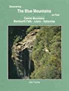 Discovering the Blue Mountains on foot :…