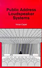 Public Address Loudspeaker Systems (BP) by…