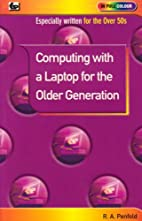 Computing With a Laptop for the Older…