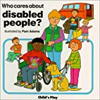 Who Cares About Disabled People? (Who Cares…