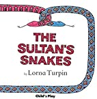 The Sultan's Snakes (Child's Play…