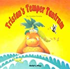 Tristan's Temper Tantrum (Early…