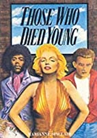 Those Who Died Young by Marianne Sinclair