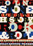 DeCurtis, Anthony: Rolling Stone Illustrated History of Rock & Roll: The Definitive History of the Most Important Artists and Their Music