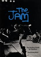 The Jam: The Modern World by Numbers by Paul…