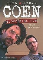 Joel and Ethan Coen: Blood Siblings…