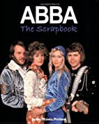 ABBA The Scrapbook by Jean-Marie Potiez
