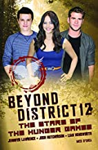 Beyond District 12: The Stars of The Hunger…