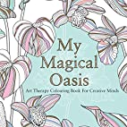 My Magical Oasis: Art Therapy Coloring Book…