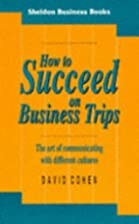How to Succeed on Business Trips (Sheldon…