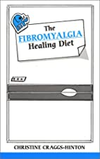 The Fibromyalgia Healing Diet (Overcoming…