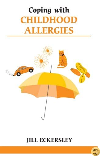 Coping wth Childhood Allergies (Overcoming Common Problems)