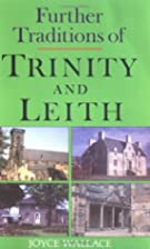 Further Traditions of Trinity and Leith by…