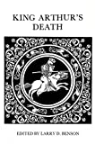 Benson, Larry D.: King Arthur's Death: The Middle English Stanzaic Morte Arthur and Alliterative Morte Arthure