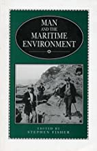 Man And The Maritime Environment (Exeter…