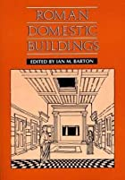 Roman Domestic Buildings (University of…
