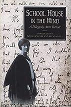 Schoolhouse In The Wind by Anne Treneer