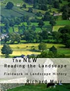 The New Reading the Landscape: Fieldwork in…