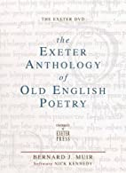 The Exeter anthology of Old English poetry :…