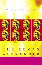 Roman Alexander: Reading a Cultural Myth by…