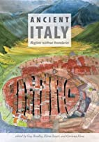 Ancient Italy: Regions without Boundaries by…