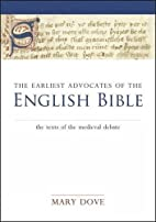 The Earliest Advocates of the English Bible:…
