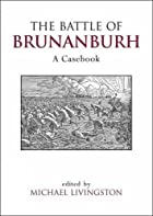 The Battle of Brunanburh: A Casebook (Exeter…