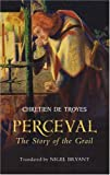 de Troyes, Chr&eacute;tien: Perceval : The Story of the Grail