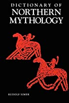 Dictionary of Northern Mythology by Rudolf…