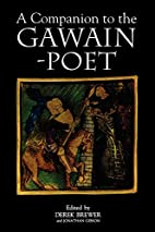 A Companion to the Gawain-Poet by Derek…